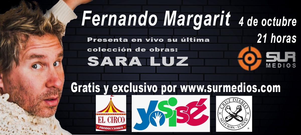 Fernando Margarit – OBRA:  SARA LUZ