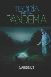 La teoría de una pandemia que puede cambiarlo todo