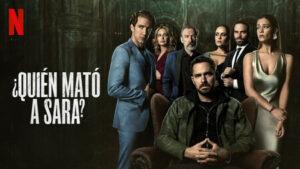 ¿Quién mató a Sara? detalles de la nueva temporada